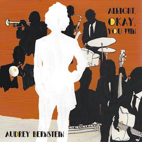 Audrey Bernstein - Alright, Okay, You Win - 2000.jpg