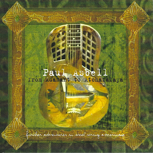 Paul Asbell - from Adamant to Atchaialaya - 2000.jpg