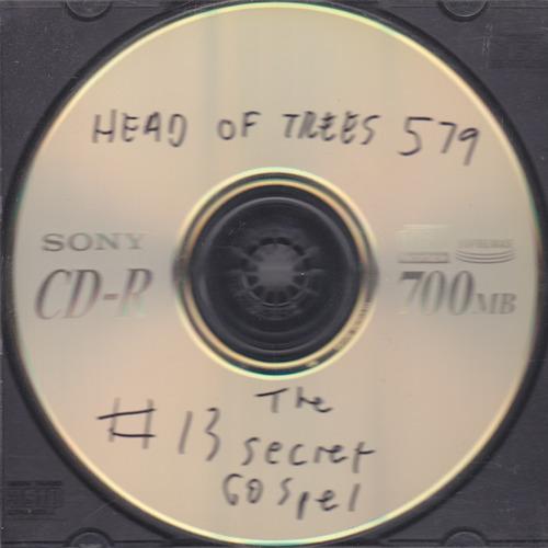 Head of Trees - #13 The Secret Gospel - 2000.jpeg
