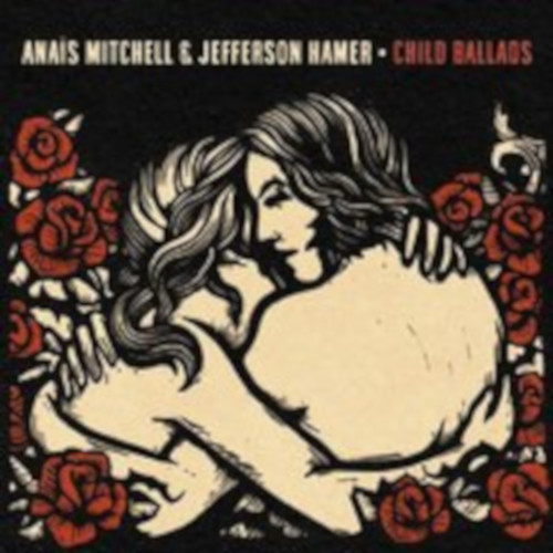 Anais Mitchell and Jefferson Hamer - Child Ballads - 2000.jpg