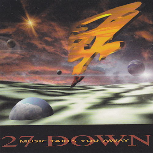 27 Down - Music Takes You Away - 2000.jpeg
