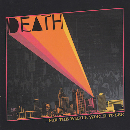 Death - For The Whole World To See - 2000.jpeg
