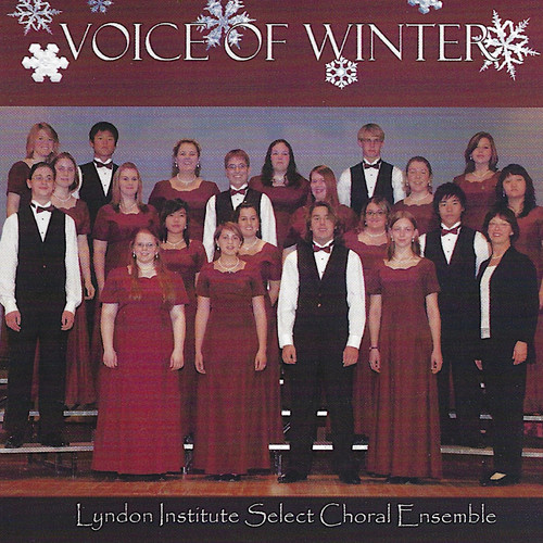 Lyndon Institute Select Choral Ensemble - Voice of Winter - 2000.jpg