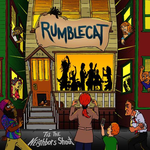 Rumblecat_tilTheNeighborsShout.jpg