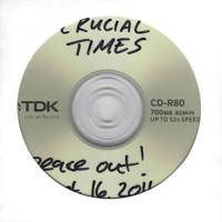 Crucial Times - Demo, Peace Out Sept. 16, 2011 - 2000.jpg