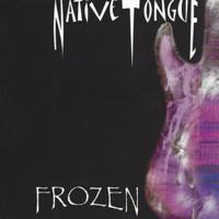 Native Tongue - Frozen - 2000.jpg