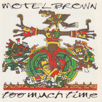 Motel Brown - Too Much Time - 2000.jpg