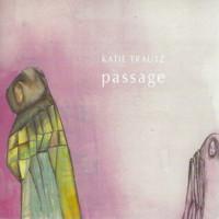 Katie Trautz - Passage - 2000.jpg