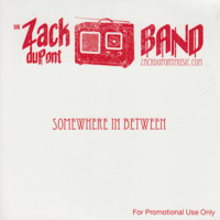 Zack duPont Band - Somewhere In Between Promo Copy - 2000.jpeg