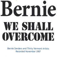 Bernie Sanders and Various Artists  - We Shall Overcome - 2000.jpg